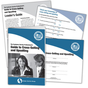 Guide to Cross-Selling and Upselling. Includes booklets, leader's guide, quiz, certificate of participation.