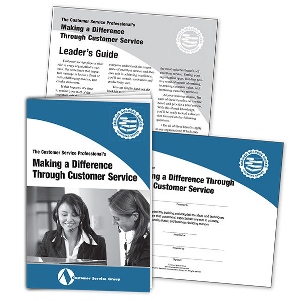 Making a Difference Through Customer Service. Training booklets, leader's guide, certificate of participation.