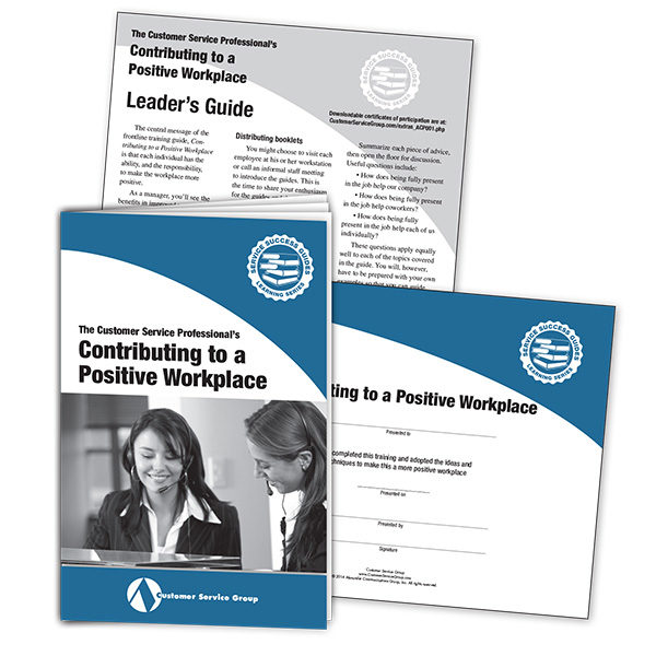Contributing to a Positive Workplace. Includes training booklets, leader's guide, certificate of participation.